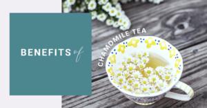 renaza, chamomile tea, skincare, skin tips, acne, anti ageing, sunburn